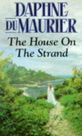 House on the Strand (9780099865704) by D; Du Maurier, Daphne Du Maurier