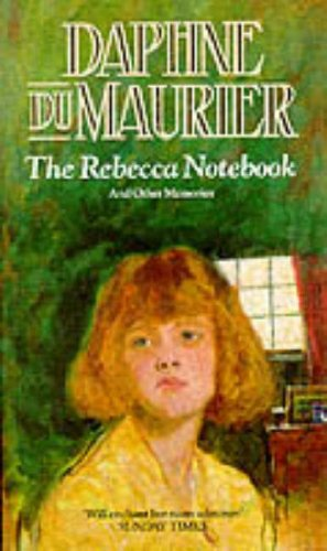 9780099866701: The Rebecca Notebook and Other Memories