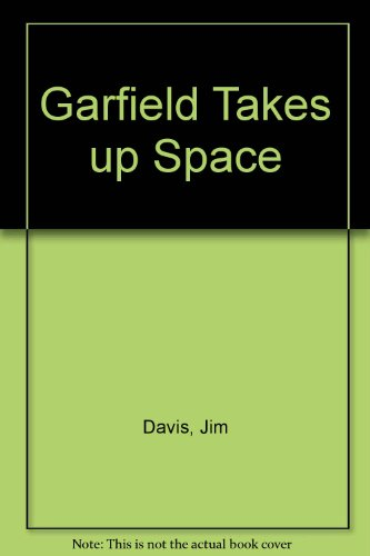 9780099867807: Garfield Takes up Space