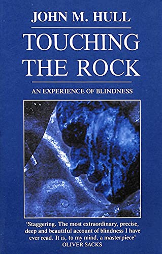9780099875000: Touching the Rock: An Experience of Blindness