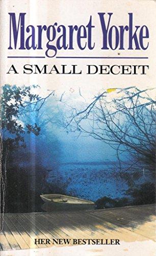 9780099877400: A Small Deceit