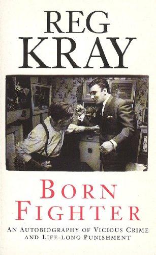 Born Fighter: Kray, Reg
