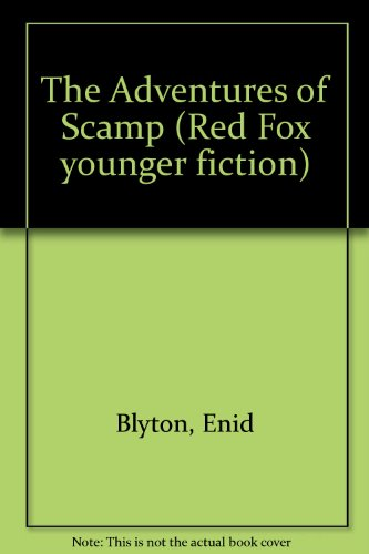 9780099878605: The Adventures of Scamp (Red Fox younger fiction)