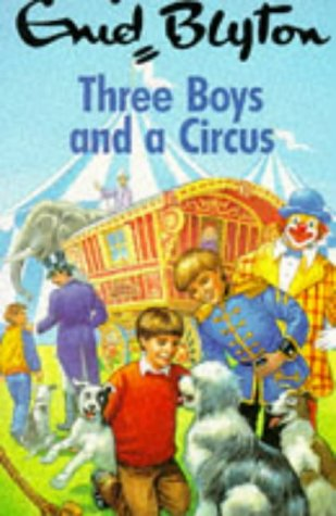 9780099878704: Three Boys and a Circus (Red Fox younger fiction)