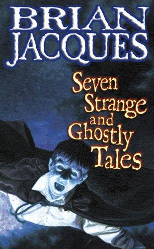 9780099879701: Seven Strange & Ghostly Tales