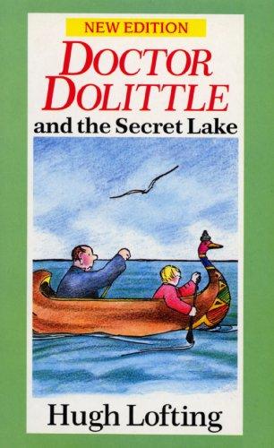 9780099880806: Doctor Dolittle and the Secret Lake (Red Fox Older Fiction)