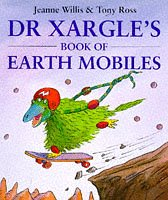 9780099881506: Dr. Xargle's Book of Earth Mobiles (Red Fox Picture Books)