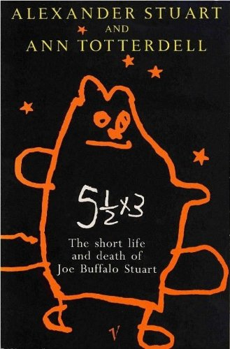 9780099883302: Five and a Half Times Three: Short Life and Death of Joe Buffalo Stuart