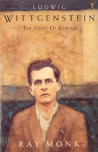 9780099883708: Ludwig Wittgenstein: The Duty of Genius