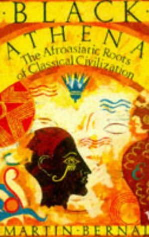 9780099887805: Black Athena: The Afroasiatic Roots of Classical Civilization (Vol 1)