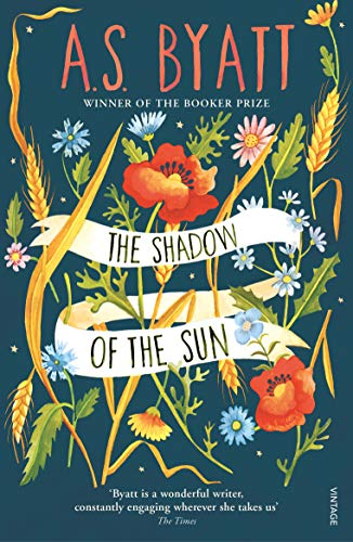 The shadow of the sun (0099889609) by A S BYATT