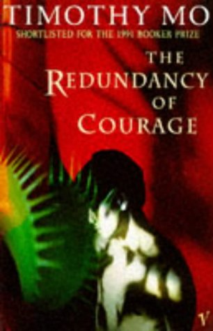 9780099890607: The Redundancy of Courage