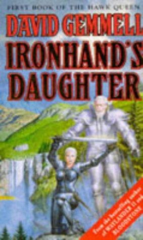 9780099892908: Ironhand's Daughter (The Hawk Queen)