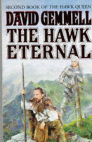 9780099893004: The Hawk Eternal: Second Book of