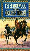 9780099898405: The Golden Horde (The Third Volume In ThePrince Ivan Series. )