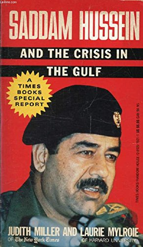 9780099898603: Saddam Hussein and the Crisis in the Gulf