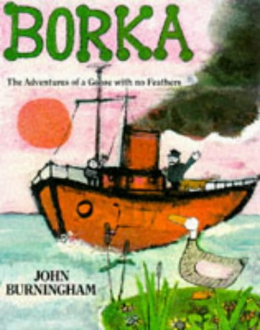 9780099899105: Borka: The Adventures of a Goose with No Feathers (Red Fox Picture Books)