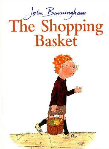 The Shopping Basket (Red Fox Picture Book): John Burningham