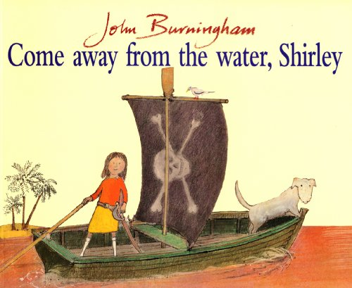 9780099899402: Come Away From the Water, Shirley (Red Fox Picture Book)