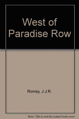 9780099905707: West of Paradise Row