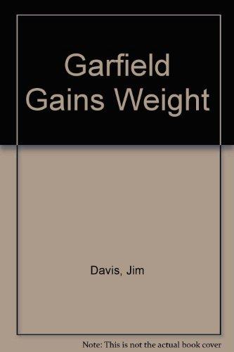 9780099905806: Garfield Gains Weight
