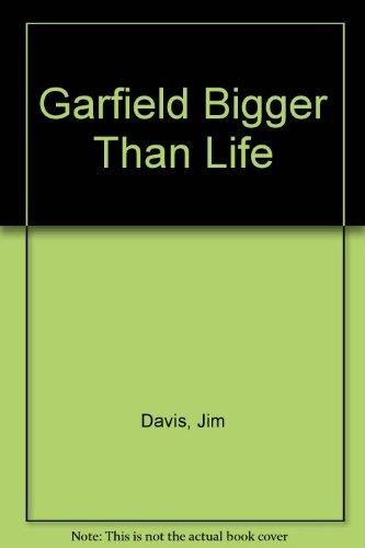 9780099905905: Garfield Bigger Than Life