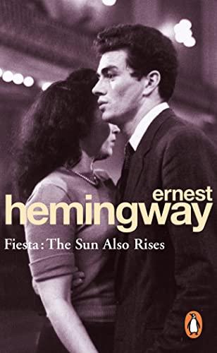 9780099908500: Fiesta: The Sun Also Rises (Arrow Classic)