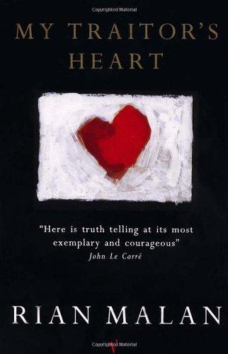 9780099912903: My Traitor's Heart