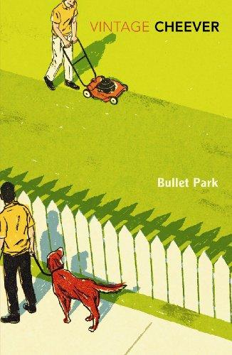 9780099914105: Bullet Park (Vintage Classics)