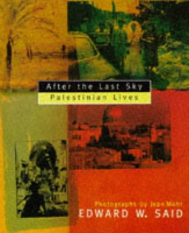 9780099916307: After the Last Sky: Palestinian Lives