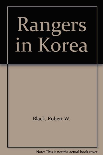 9780099921806: Rangers in Korea