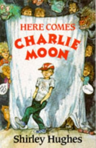 9780099922308: Here Comes Charlie Moon (Red Fox Middle Fiction)
