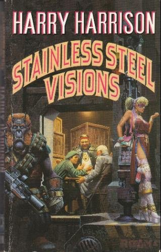 9780099925606: Stainless Steel Visions
