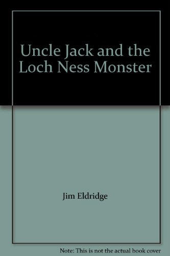 9780099928904: Uncle Jack and the Loch Ness Monster