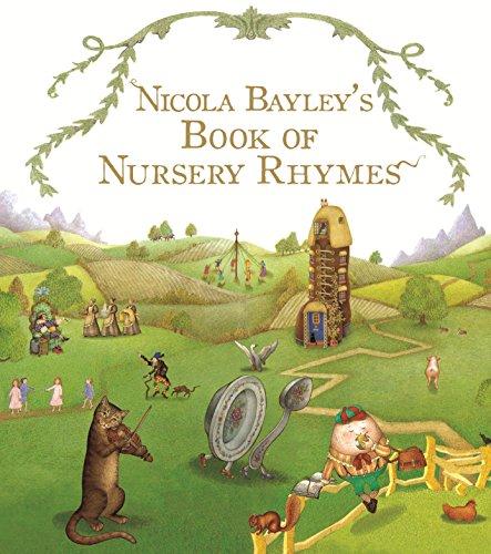 9780099931607: Nicola Bayley's Book Of Nursery Rhymes