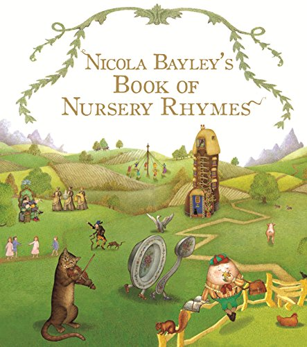 9780099931607: Nicola Bayley's Nursery Rhymes (Red Fox picture books)