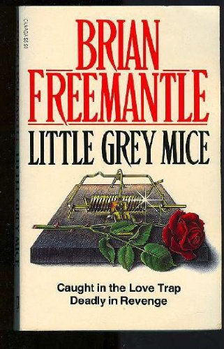 Little Grey Mice: Freemantle, Brian