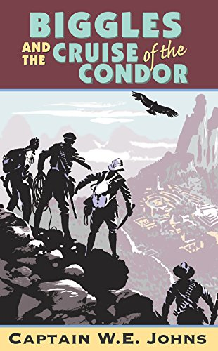 9780099938705: Biggles And The Cruise Of The Condor