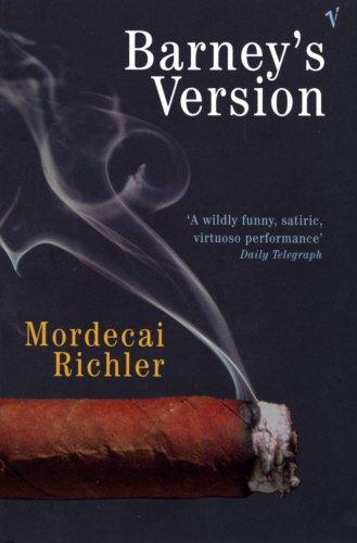Barney's Version: A Novel: Mordecai Richler