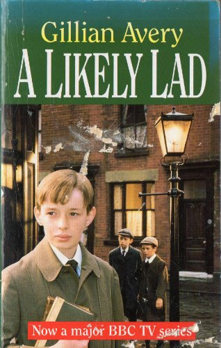 9780099950301: A Likely Lad (Red Fox Older Fiction)