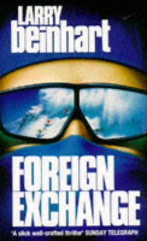 9780099951902: Foreign Exchange: A Novel of Suspense