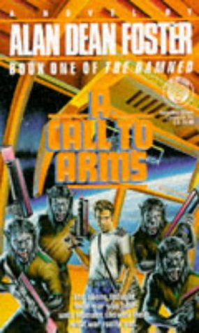 9780099954408: A Call To Arms (Damned)