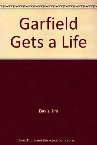 9780099954606: Garfield Gets a Life