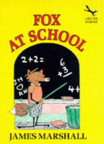 9780099956501: Fox at School (Red Fox beginners)