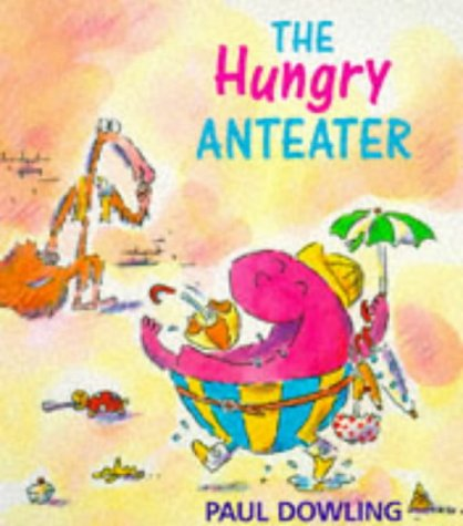9780099956907: The Hungry Anteater (Red Fox picture books)