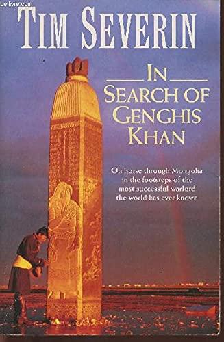 9780099958208: In Search of Genghis Khan