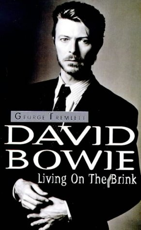 9780099958406: David Bowie: Living on the Brink