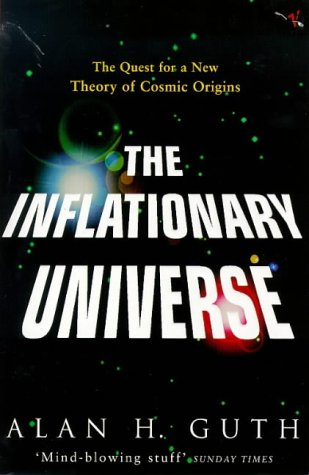 9780099959502: The Inflationary Universe: The Quest for a New Theory of Cosmic Origins