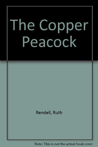 9780099960706: The Copper Peacock