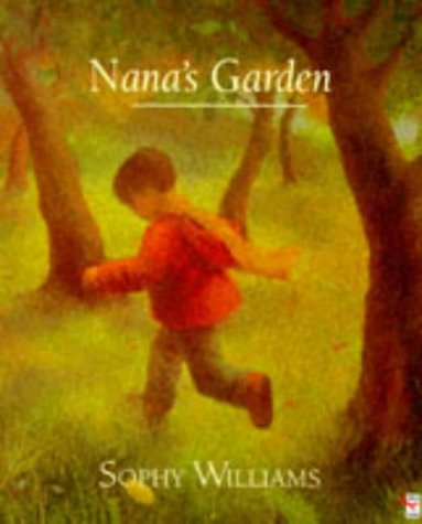 9780099965008: Nana's Garden (Red Fox picture books)